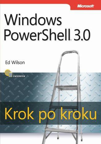 Okładka książki/ebooka Windows PowerShell 3.0 Krok po kroku