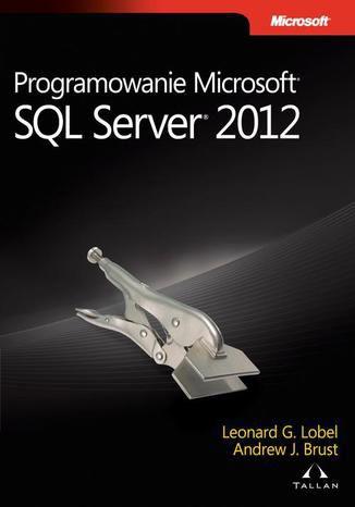 Okładka książki/ebooka Programowanie Microsoft SQL Server 2012