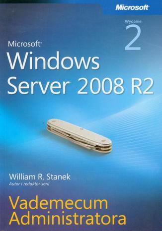 Okładka książki Microsoft Windows Server 2008 R2 Vademecum administratora