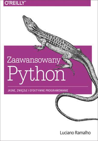 Okładka książki/ebooka Zaawansowany Python. Jasne, zwięzłe i efektywne programowanie