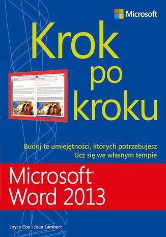 Okładka książki/ebooka Microsoft Word 2013 Krok po kroku