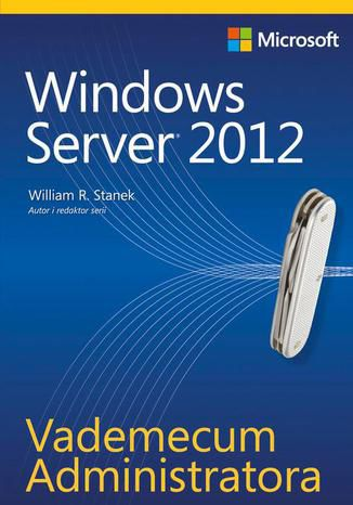 Okładka książki Vademecum Administratora Windows Server 2012