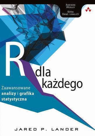 Okładka książki/ebooka Język R dla każdego: zaawansowane analizy i grafika statystyczna zaawansowane analizy i grafika statystyczna