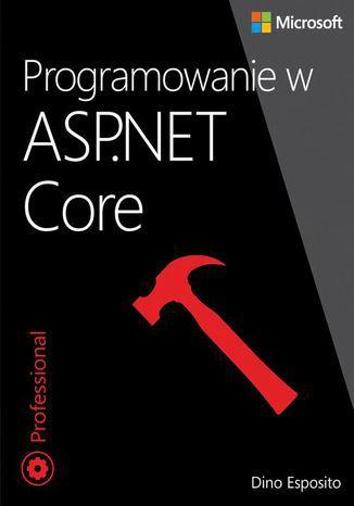 Okładka książki/ebooka Programowanie w ASP.NET Core