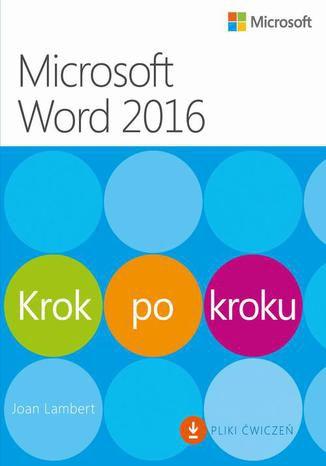 Okładka książki Microsoft Word 2016 Krok po kroku dodatkowo Pliki ćwiczeń do pobrania