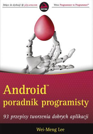 Okładka książki/ebooka Android Poradnik programisty. 93 przepisy tworzenia dobrych aplikacji