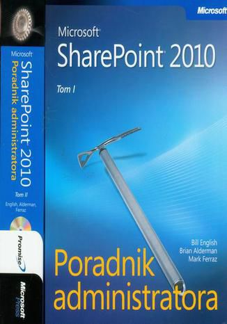 Okładka książki/ebooka Microsoft SharePoint 2010 Poradnik Administratora - Tom 1 i 2