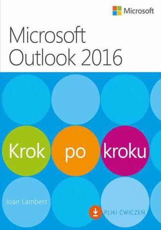 Okładka książki/ebooka Microsoft Outlook 2016 Krok po kroku