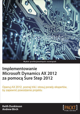 Okładka książki/ebooka Implementowanie Microsoft Dynamics AX 2012 za pomocą Sure Step 2012