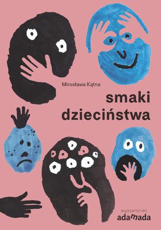 Okładka książki/ebooka Smaki dzieciństwa