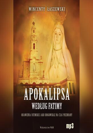 Okładka książki Apokalipsa według Fatimy