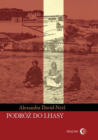 Okładka książki/ebooka Podróż do Lhasy