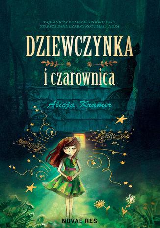 Okładka książki Dziewczynka i czarownica