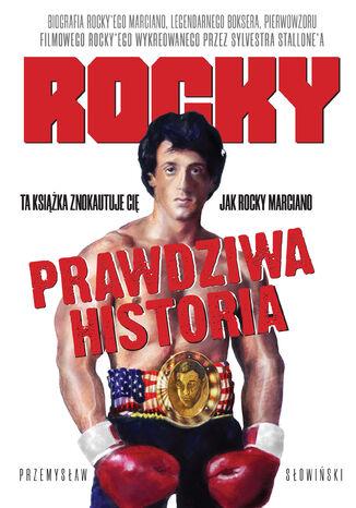 Rocky. Biografia legendarnego boksera