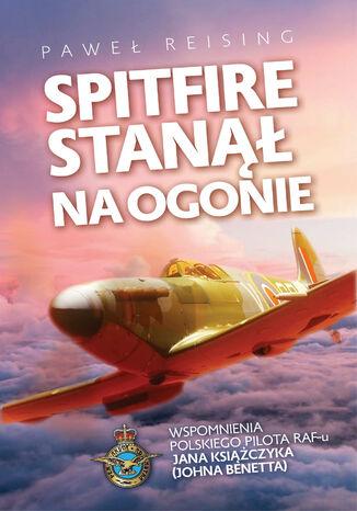 Okładka książki Spitfire stanął na ogonie