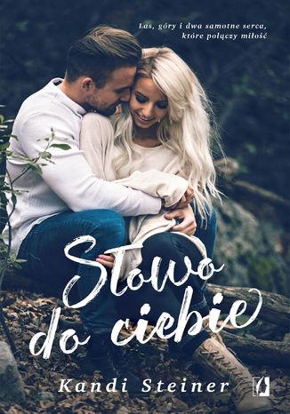 Okładka książki/ebooka Słowo do ciebie