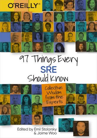 Okładka książki 97 Things Every SRE Should Know