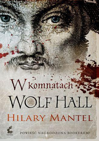 Okładka książki/ebooka W komnatach Wolf Hall