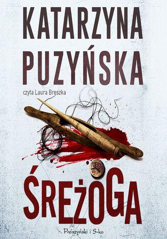 Okładka książki Saga o policjantach z Lipowa. Śreżoga