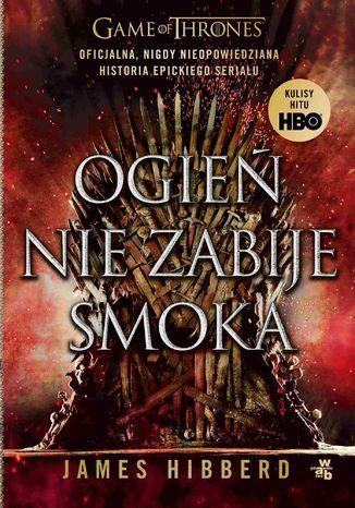 Okładka książki/ebooka Ogień nie zabije smoka