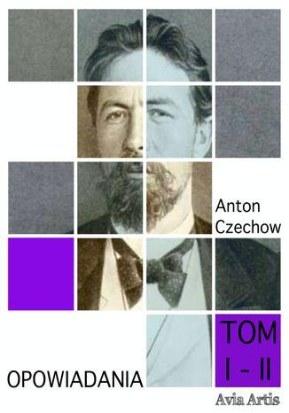 Okładka książki Opowiadania TOM I - II