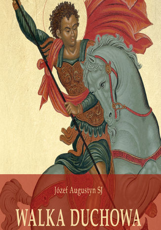 Okładka książki Walka duchowa. Skupienie rekolekcyjne