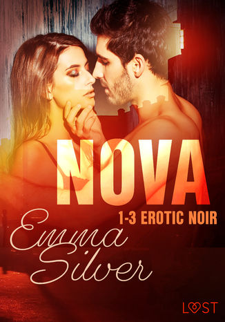 Okładka książki/ebooka Nova. Nova 1-3 - Erotic noir