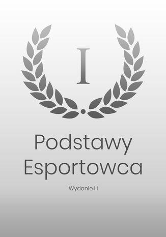 Okładka książki Podstawy Esportowca