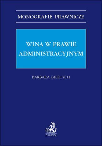 Okładka książki Wina w prawie administracyjnym