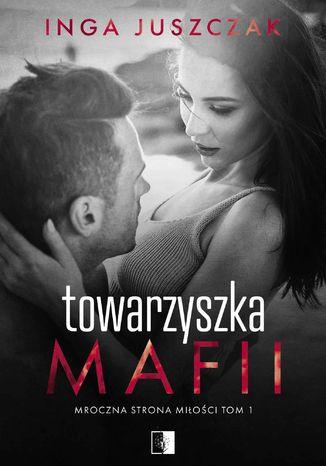Okładka książki/ebooka Towarzyszka Mafii