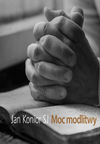 Okładka książki Moc modlitwy