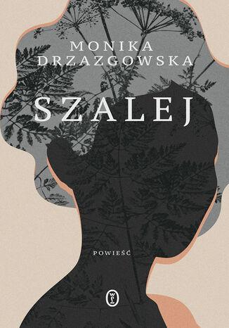 Okładka książki/ebooka Szalej