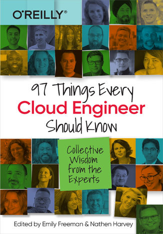 Okładka książki 97 Things Every Cloud Engineer Should Know