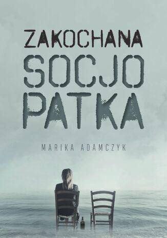 Okładka książki Zakochana Socjopatka
