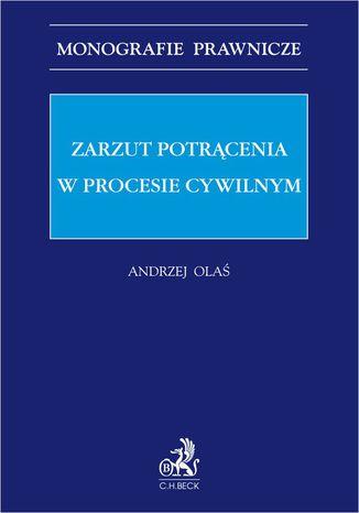 Okładka książki/ebooka Zarzut potrącenia w procesie cywilnym