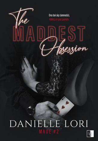 Okładka książki The Maddest Obsession