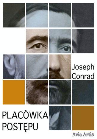 Okładka książki Placówka postępu