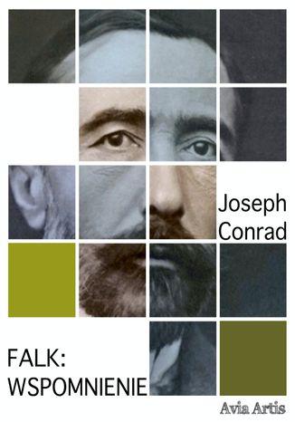 Okładka książki/ebooka Falk: wspomnienie