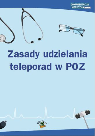 Okładka książki Zasady udzielania teleporad w POZ