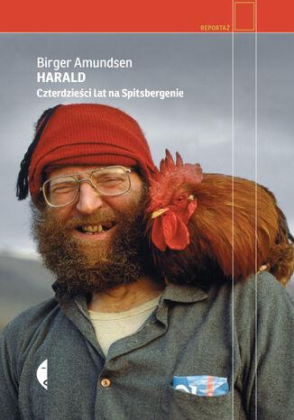 Okładka książki Harald. Czterdzieści lat na Spitsbergenie