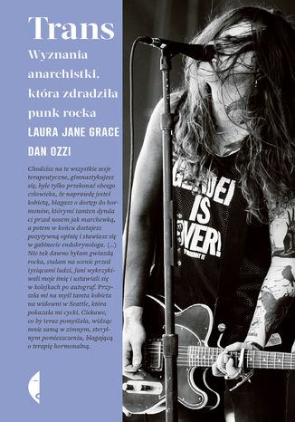 Okładka książki/ebooka Trans. Wyznania anarchistki, która zdradziła punk rocka