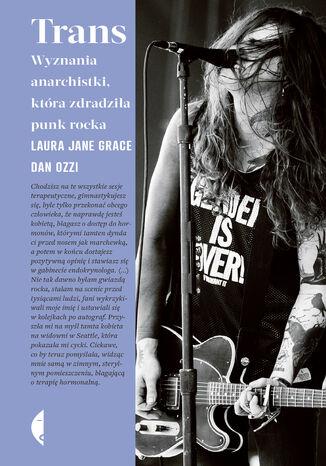 Okładka książki Trans. Wyznania anarchistki, która zdradziła punk rocka