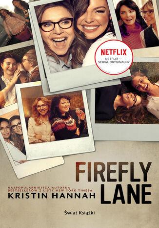 Okładka książki Firefly Lane (edycja filmowa)