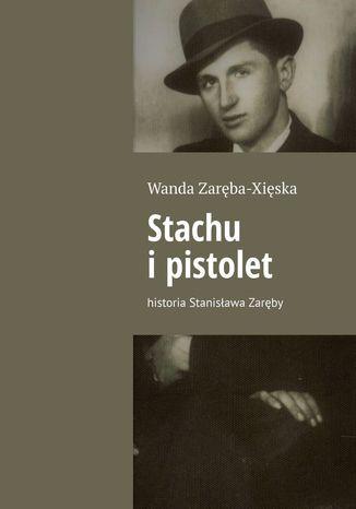 Okładka książki Stachu ipistolet