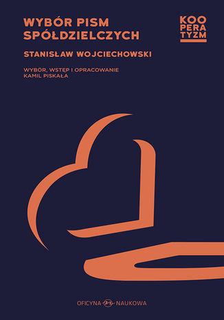 Okładka książki/ebooka Wybór pism spółdzielczych