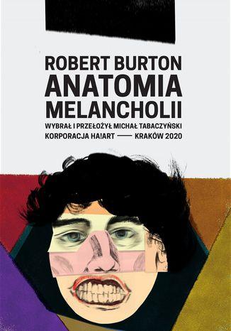 Okładka książki Anatomia melancholii