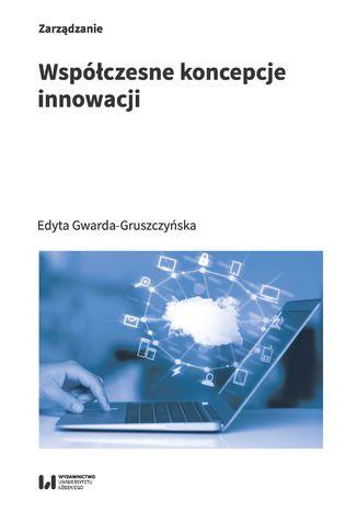 Okładka książki/ebooka Współczesne koncepcje innowacji