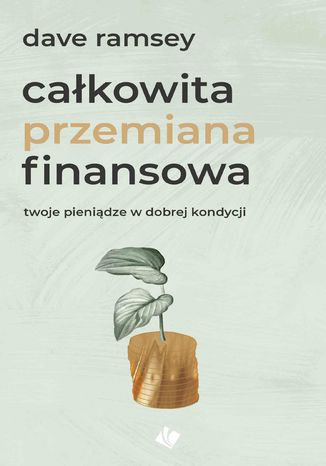 Okładka książki/ebooka Całkowita przemiana finansowa