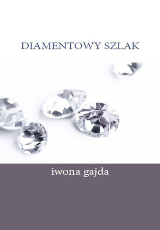 Okładka książki/ebooka Diamentowy Szlak