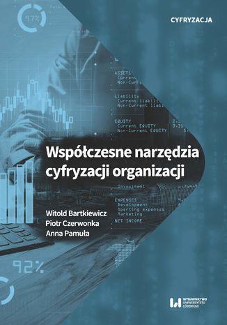 Okładka książki Współczesne narzędzia cyfryzacji organizacji